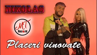 NIKOLAS  ❌  PLACERI VINOVATE (Official Video) ♫ █▬█ █ ▀█▀♫ 2020