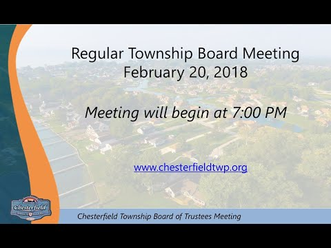 2.20.2018 - Charter Township of Chesterfield Regular Board Meeting