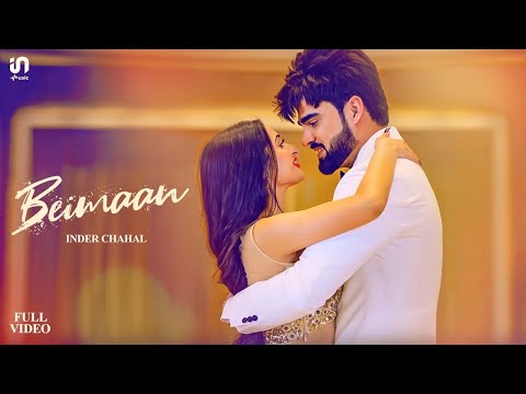 Inder Chahal - Beimaan | Official Video | Sucha Yaar | Latest Romantic Songs 2020