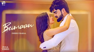 Inder Chahal - Beimaan | Official Video | Sucha Yaar | Latest Romantic Songs 2020