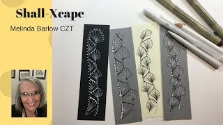 Shell Xcape Tangle Pattern Lesson #266
