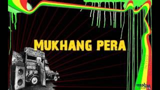 Mukhang Pera Reggae w/ Lyrics