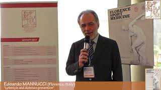 "Edoardo MANNUCCI: ""Lyfestyle and diabetes prevention"""