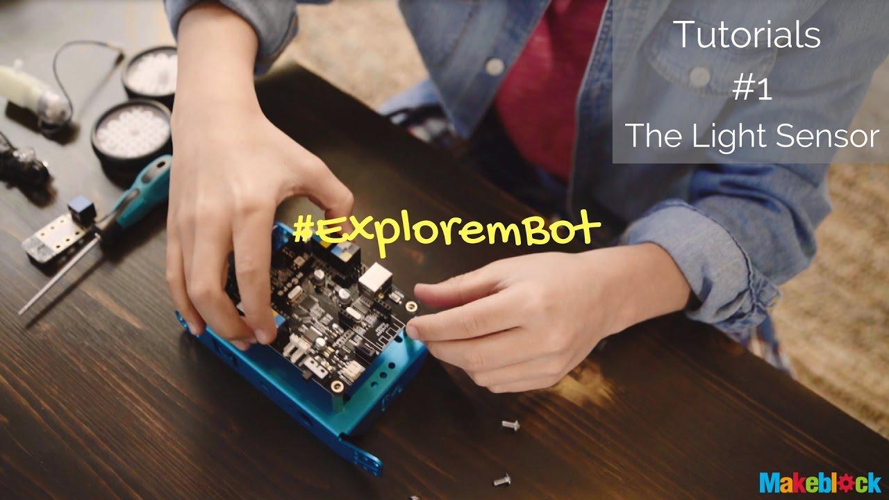 Explore Mbot Tutorial 1 Light Sensor Youtube The Electronics