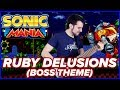 Ruby Delusions | Sonic Mania Boss 1 Theme [METAL GUITAR COVER]