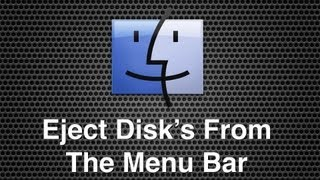 How To Eject CD's And DVD's From The Menu Bar In Mac OS X