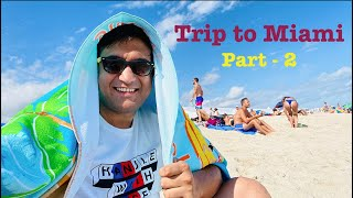 Trip to Miami - Part 2 | Florida Vlog | Lalit Shokeen Films
