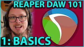 Gambar cover Reaper DAW 101:- The Basics - PART 1