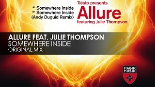 Allure featuring Julie Thompson - Somewhere Inside