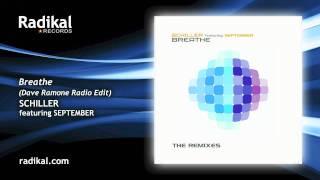 Schiller feat. September - Breathe (Dave Ramone Radio Edit)