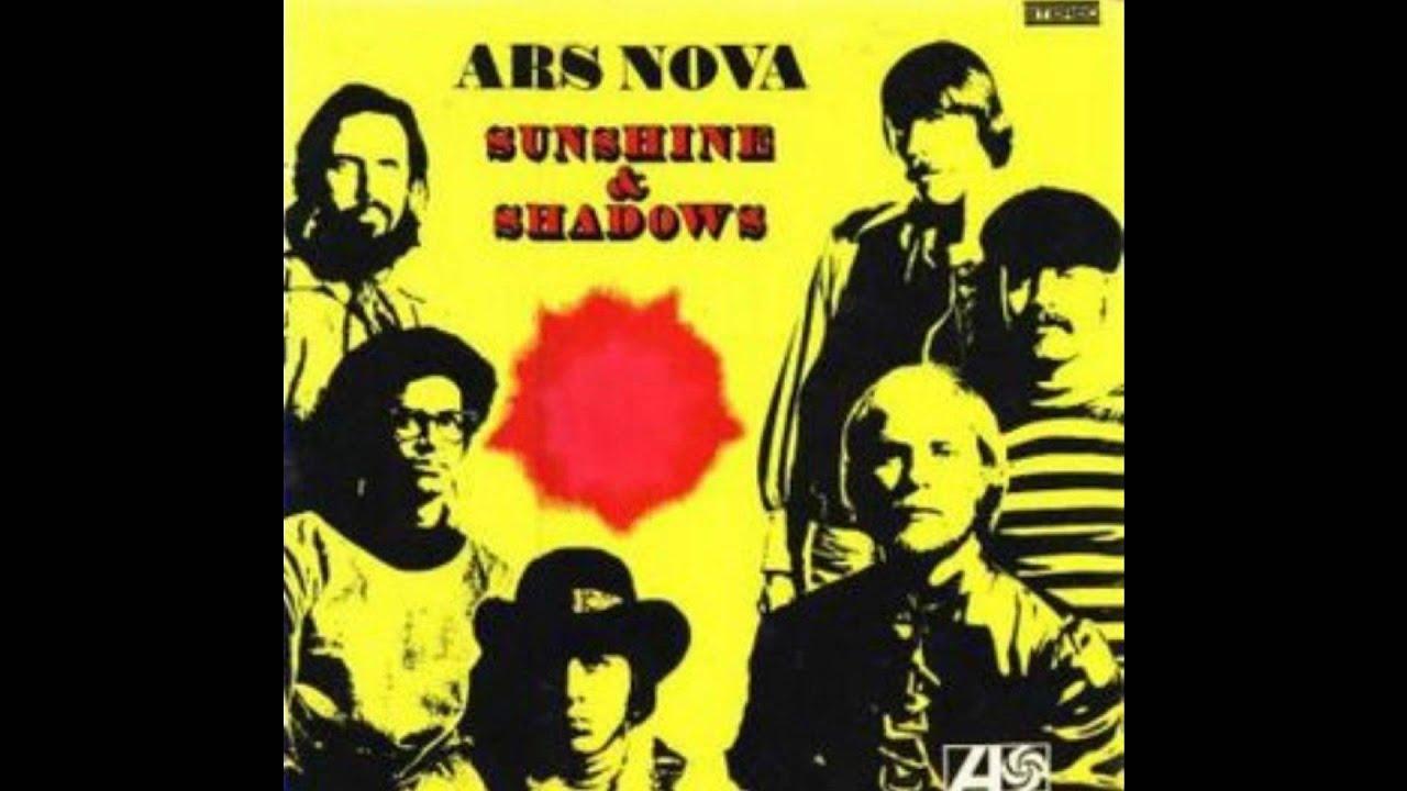 Ars Nova Sunshine Amp Shadows Youtube