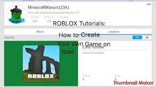 Kendi oyun oluşturmak için nasıl iOS ROBLOX: