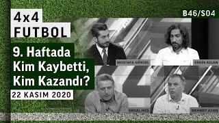 Süper Lig Kaldığı Yerden! 9. Haftada Kim Kaybetti, Kim Kazandı? | 4x4 Futbol