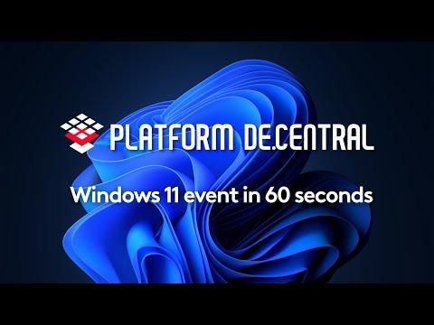 Windows 11 - Event in 60 Seconds