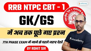 RRB NTPC CBT -1 | PYQs Of 7th Phase Exams | GK/GS By Rohit Kumar