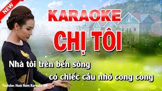 Karaoke Chị Tôi - Tone Nam