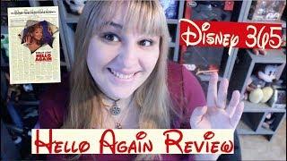 HELLO AGAIN || A Disney 365 Review