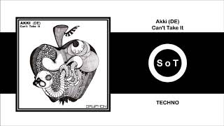 Gambar cover Akki (DE) - Can't Take It (Extended Mix) [Techno] [Gryphon Recordings]