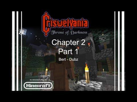 Criswelvania - Chapter 2 Pt. 1: Progress