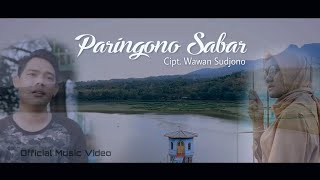 PARINGONO SABAR - Wawan Sudjono [official music video]