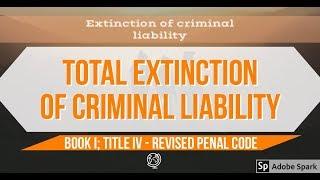 Total Extinction of Criminal Liability - Criminal Law 1 [AUDIO CODAL]