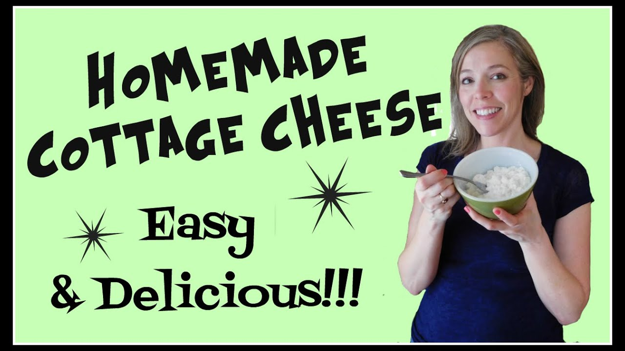 how to make homemade cottage cheese easy delicious youtube rh youtube com
