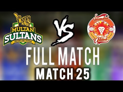 Full Match | Multan Sultans Vs Islamabad United  | Match 25 | 13 March | HBL PSL 2018