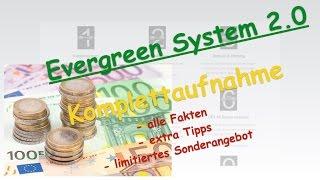 Evergreen System: Lohnt sich die Komplettaufnahme?