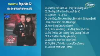 CD Top Hits 22 - Quên Đi Hết Đam Mê