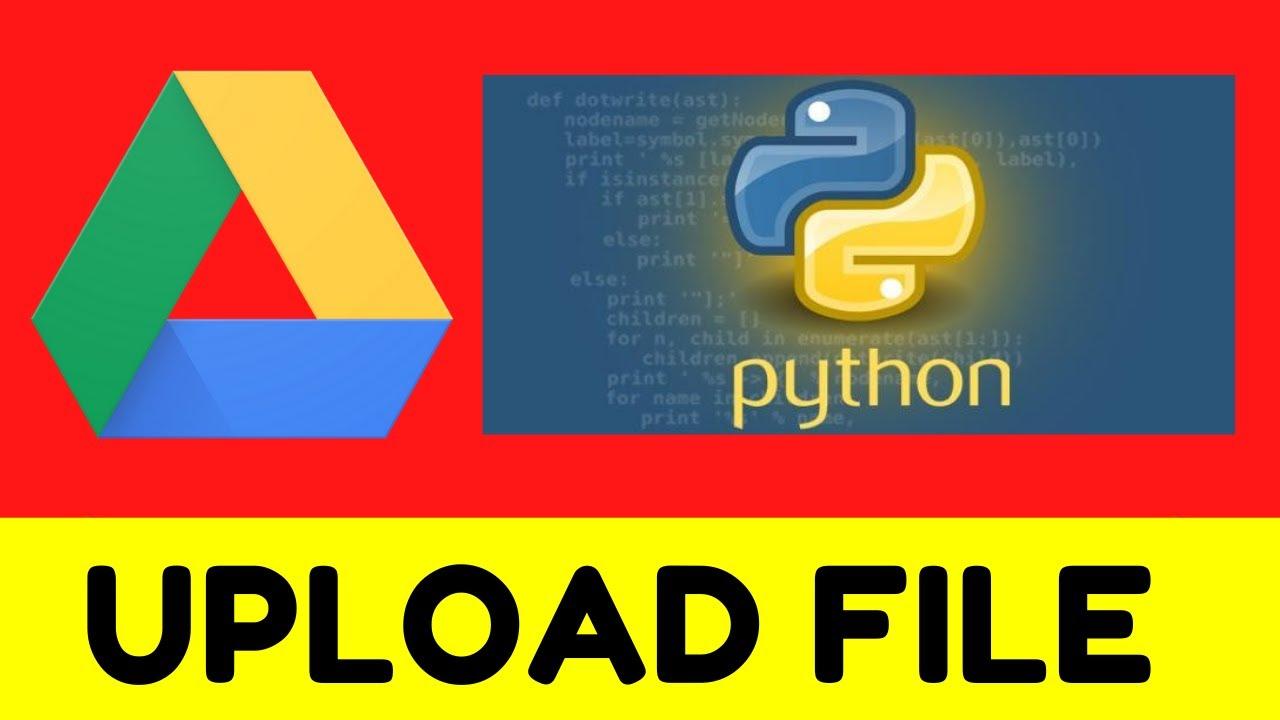 Uploading Files to Google Drive Using Python 3 Using Google Drive API V3