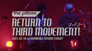 "the pillows ""RETURN TO THIRD MOVEMENT! Vol.3"" Trailer"