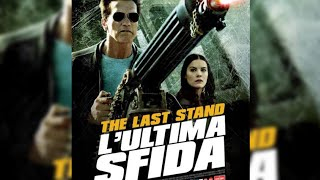 The Last Stand 2013 hindi dubbed full HD Hollywood movie