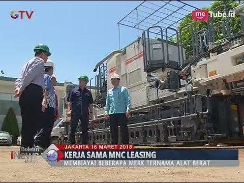 Gandeng Gaya Makmur, MNC Leasing Siap Biayai Alat Berat dan Truk - BIM 15/03