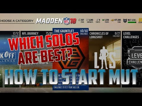 Which Solos Should You Do First? - How To Start MUT | Madden 18 Ultimate Team Tips