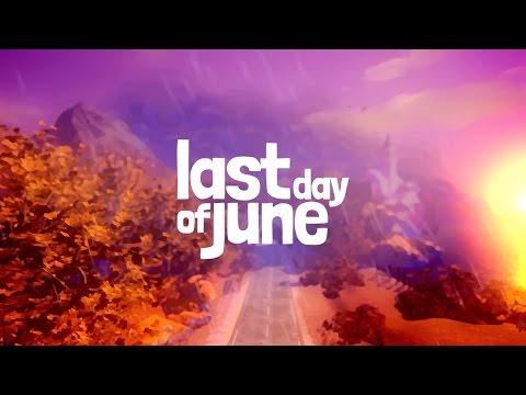 Last Day of June - Teaser Trailer