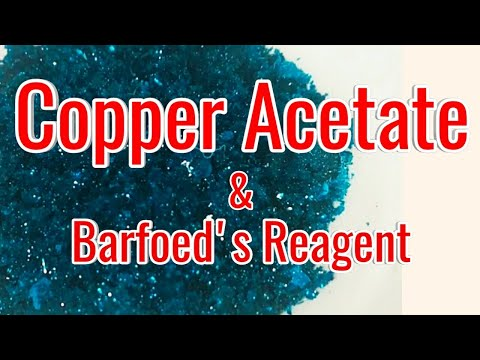 Preparation Of Copper Acetate And Performing Barfoed's Test