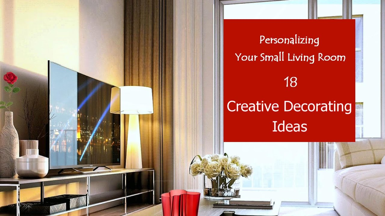Personalizing Your Small Living Room | Creative Decorating Ideas #18