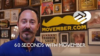 60 Seconds with Movember
