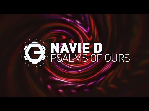Navie D - Psalms of Ours