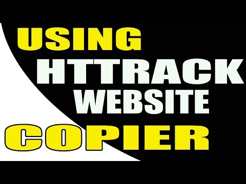 How To Use Httrack Website Copier