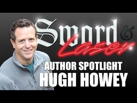 Author Spotlight: Hugh Howey - Sword & Laser