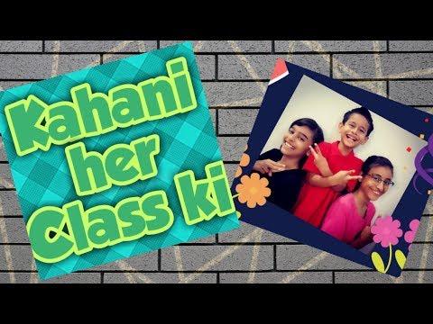 Kahani her class ki - CFV - Best Chulbulay Funny Videos - 2019