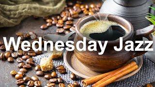 Wednesday Morning Jazz - Good Mood Jazz Cafe Bossa Nova Music to Start the Day