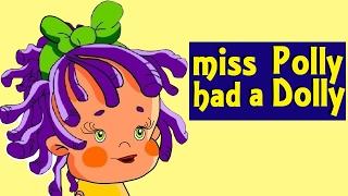 MISS POLLY HAD A DOLLY - with Lyrics