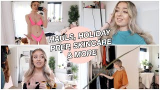 Holiday Prep, Try On Haul, Love Island & My Skincare Routine!