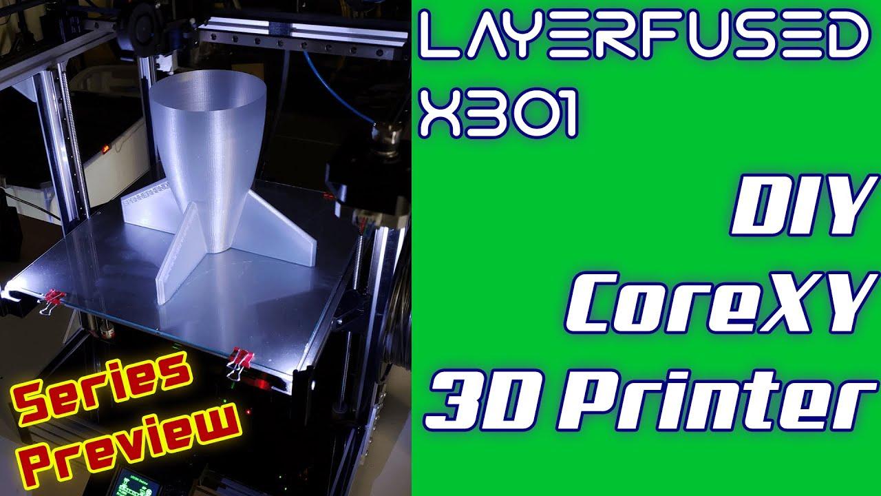 The Amazing LayerFused X301