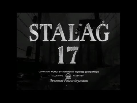 「第十七捕虜収容所」Stalag 17(1953米)OP