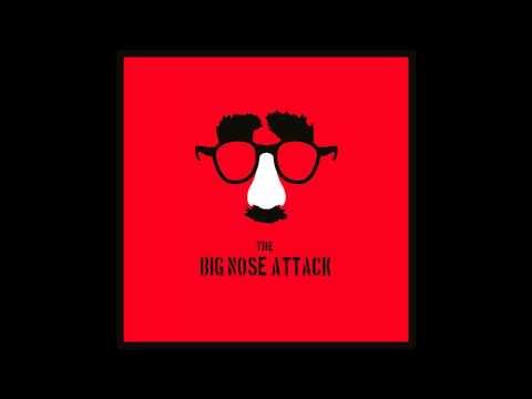 the Big Nose Attack - s/t [Full Album]