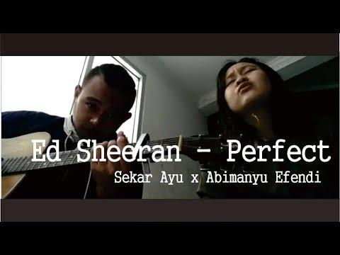 Ed Sheeran - Perfect ( Cover ) Sekar Ayu X Abimanyu Efendi