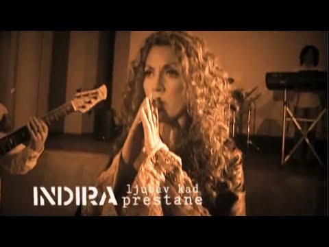 Indira Radic - Ljubav kad prestane (Official Video) - Indira Radic Official